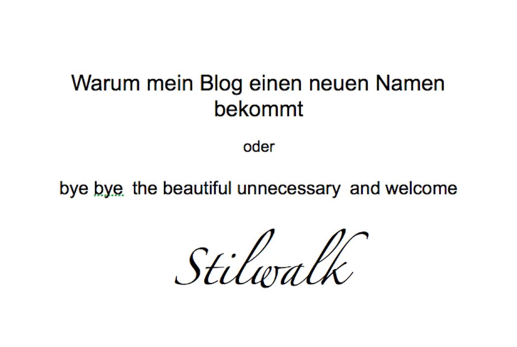 Neuen Namen, Stilwalk, Fashionblog, Beautyblog, Lifestyleblog